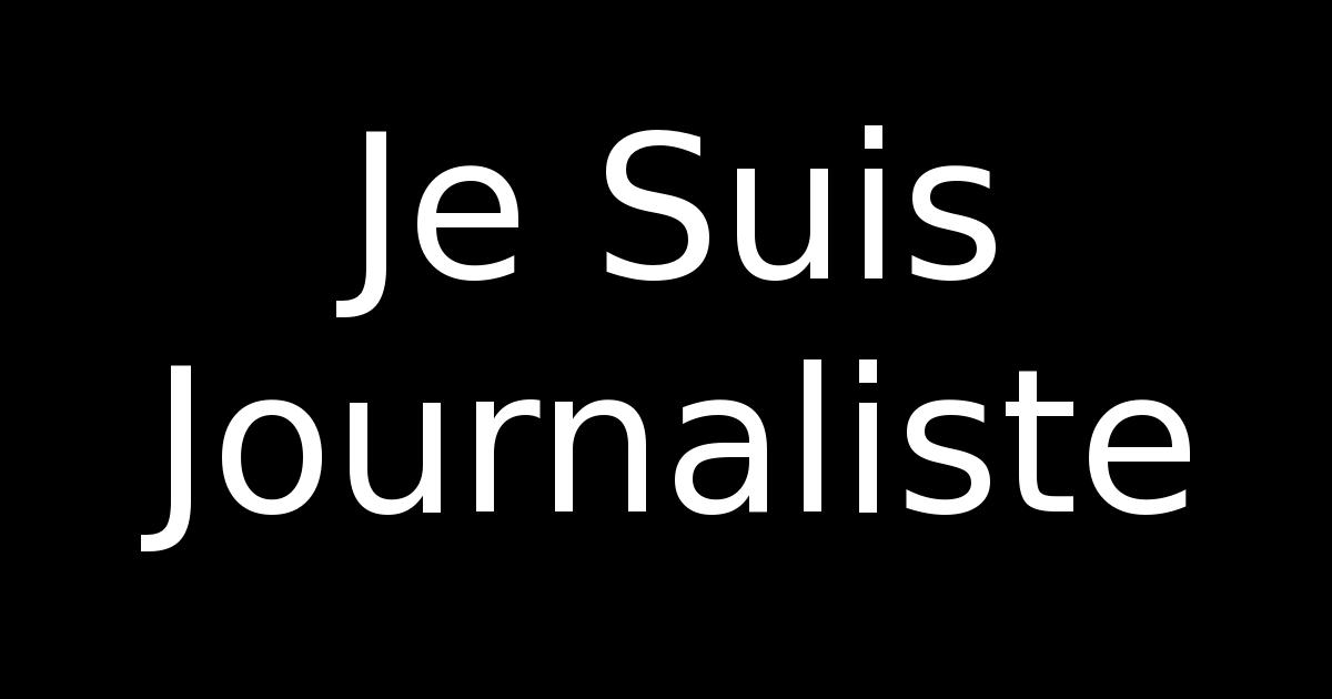 Je Suis Journaliste